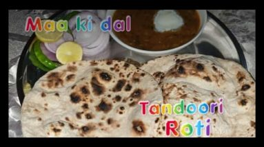 Urad chana daal(माह छोले की दाल) and Tandoori Roti on tawa for binod#maakidaltandooriroti#