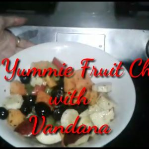 Learn to Make Delicious Fruit Chaat || Fruit Chaat || Fruit Chaat with Vandana