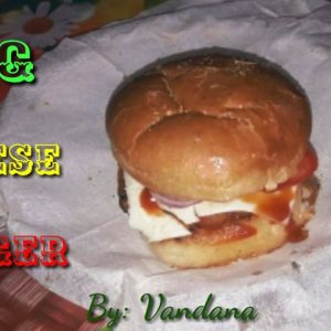 Cheese Burger बनाना सीखे || Make Cheese Burger with Vandana