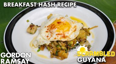 Gordon Ramsay Cooks a Breakfast Hash in the Jungle of Guyana | Scrambled