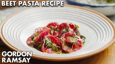 Gordon Ramsay's Got the Beet...Pasta Recipe